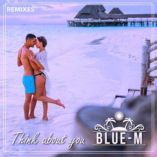 Blue-M Think About You